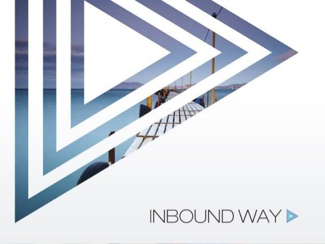 www.inboundway.com e-mail: dorota.zys@inboundway.com twitter.com/dorotazys SOCIAL MEDIA MARKETING Dorota Zys Inbound Marke...
