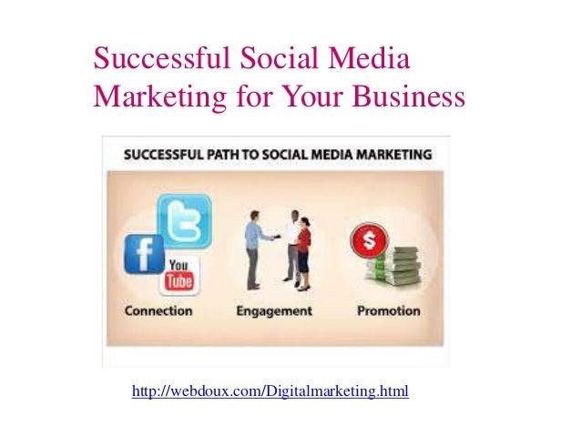 Successful Social Media Marketing for Your Business http://webdoux.com/Digitalmarketing.html