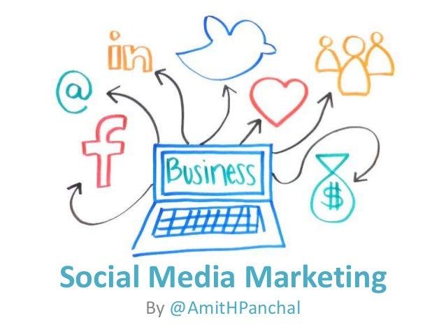 Social Media Marketing By @AmitHPanchal