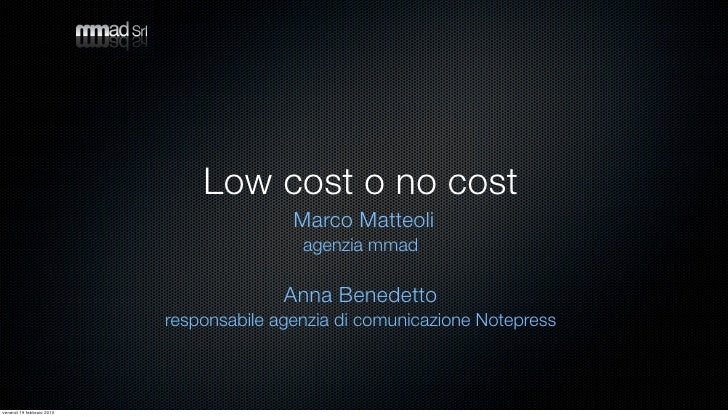 Low cost o no cost                                           Marco Matteoli                                            age...