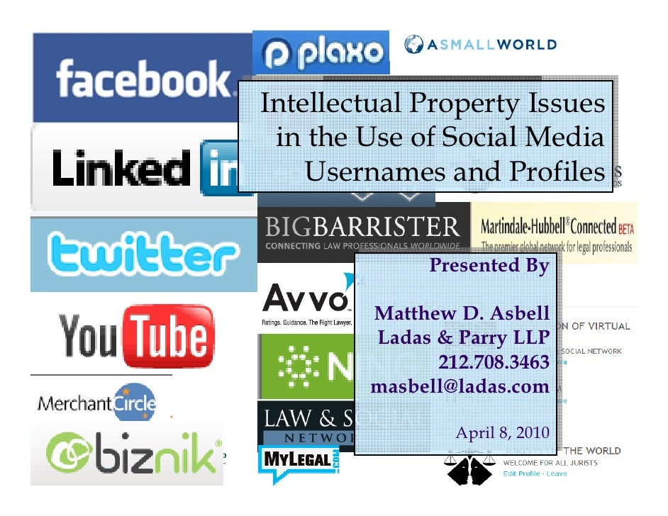 Intellectual Property Issues Intellectual Property Issues    in the Use of Social Media   in the Use of Social Media      ...