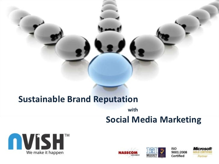 Sustainable Brand Reputation with Social Media Marketing<br />