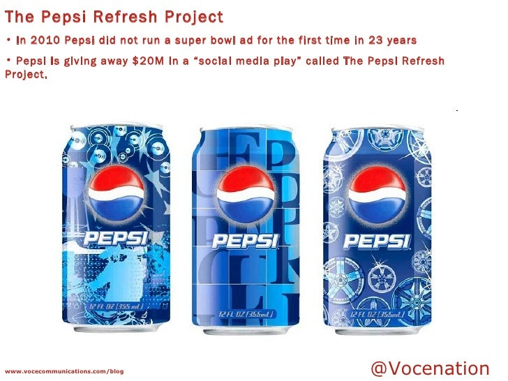 """the pepsi refresh project viral marketing example Using the wileyplus resources, go to the """"the pepsi refresh project: viral marketing"""" example write an eight to ten (8-10) page in which you: evaluate the reasons social media marketing has become exceedingly popular among businesses of all sizes."""
