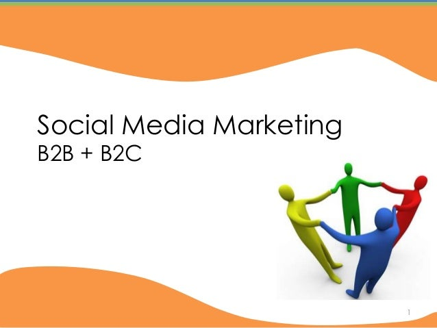 Social Media MarketingB2B + B2C                         1   1