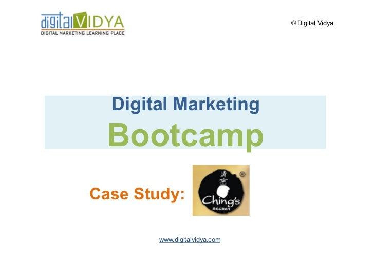 © Digital Vidya       Digital Marketing   Bootcamp Case Study:          www.digitalvidya.com