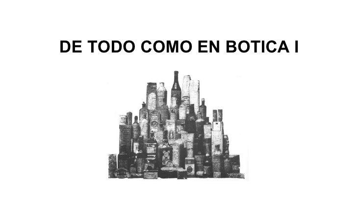 DE TODO COMO EN BOTICA I