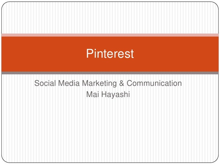 PinterestSocial Media Marketing & Communication              Mai Hayashi