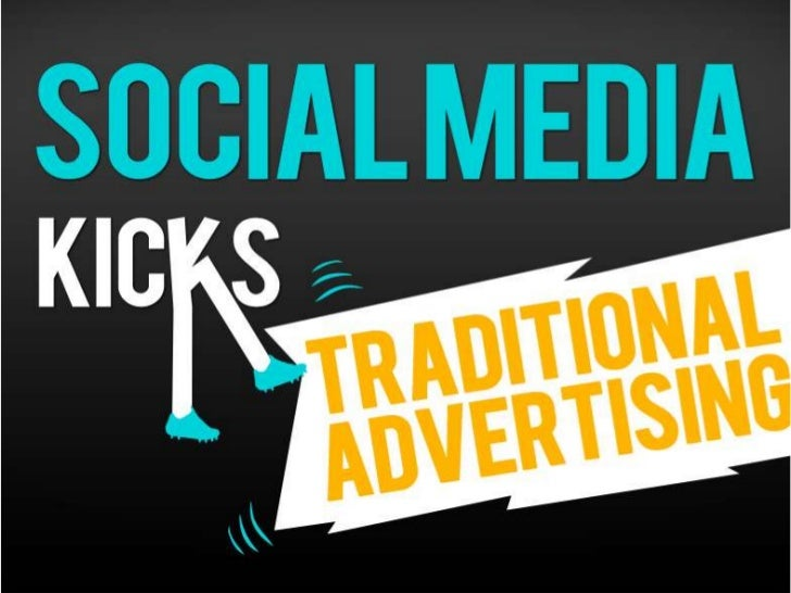 Social Media Kicks  Traditional Advertising                  Dr. Augustine Fou                  http://linkedin.com/in/aug...