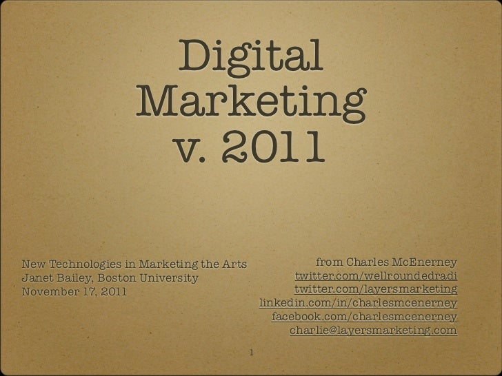 Digital                   Marketing                    v. 2011New Technologies in Marketing the Arts                  from...