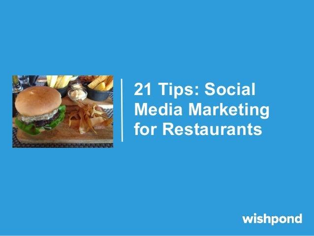 21 Tips: Social Media Marketing for Restaurants
