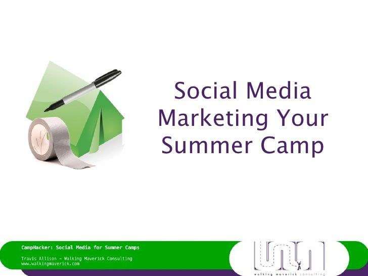 Social MediaMarketing YourSummer Camp