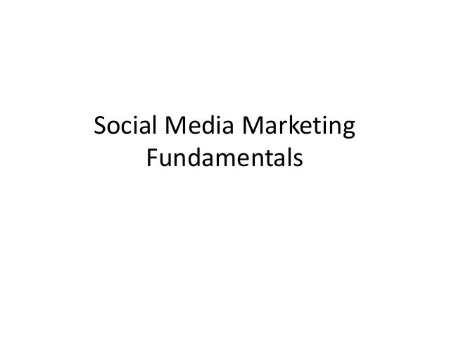 Social Media Marketing Fundamentals