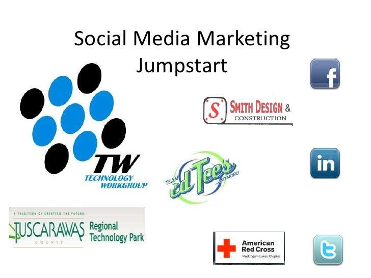 Social Media Marketing Jumpstart<br />