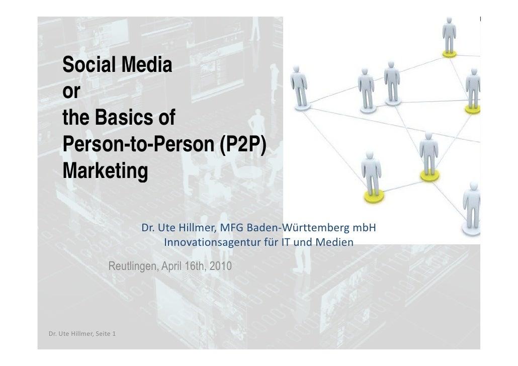 Social Media       Social Media     S i l M di     or     the Basics of     Person-to-Person (P2P)     Person to Person   ...