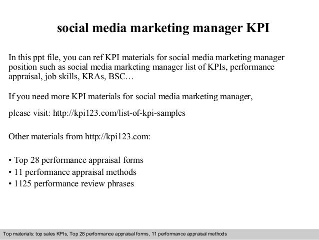 social media marketing manager KPI  In this ppt file, you can ref KPI materials for social media marketing manager  positi...