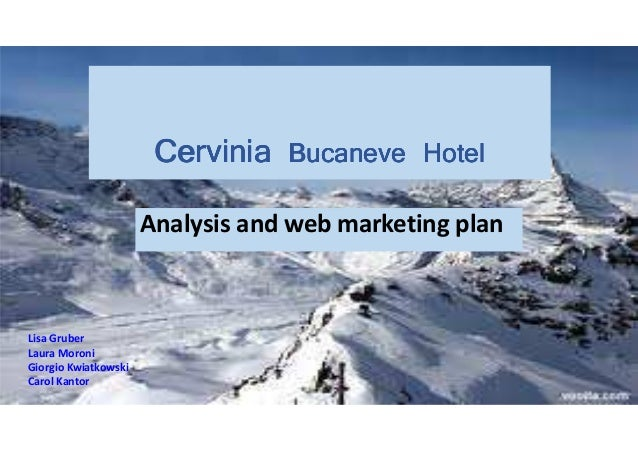 CerviniaCerviniaCerviniaCervinia Bucaneve HotelBucaneve HotelBucaneve HotelBucaneve Hotel Analysis and web marketing plan ...