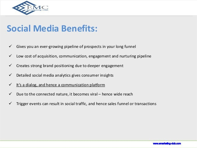 Social Media Advantage  www.indusnet.co.in  Social Media Benefits:   Gives you an ever-growing pipeline of prospects in y...