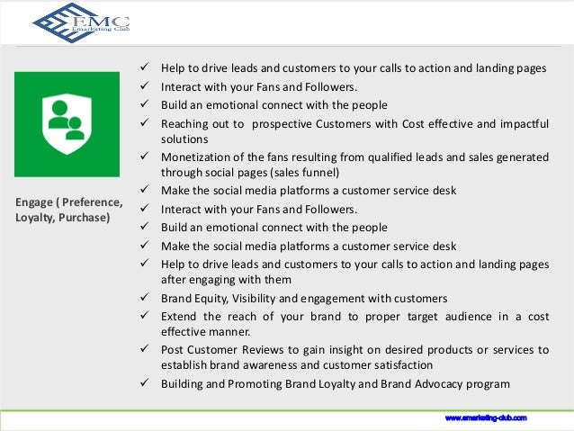What we do?   Help to drive leads and customers to your calls to action and landing pages   Interact with your Fans and ...