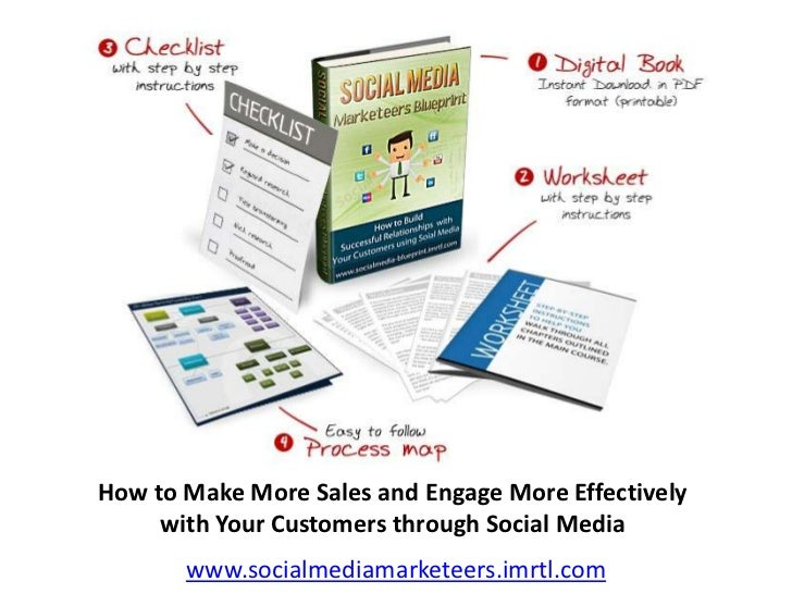 How to Make More Sales and Engage More Effectively     with Your Customers through Social Media       www.socialmediamarke...