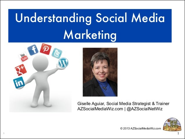 Understanding Social Media Marketing  Giselle Aguiar, Social Media Strategist & Trainer