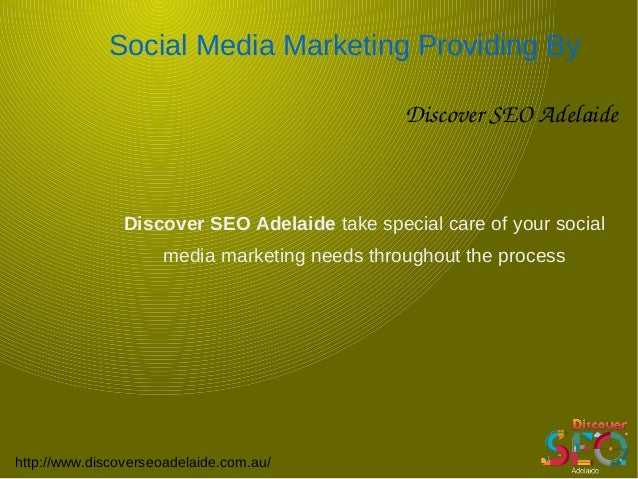Social Media Marketing Providing By DiscoverSEOAdelaide http://www.discoverseoadelaide.com.au/ Discover SEO Adelaide tak...