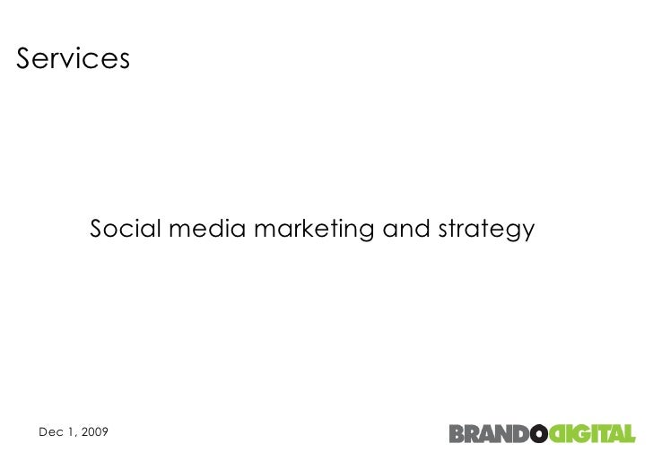 Services Social media marketing and strategy