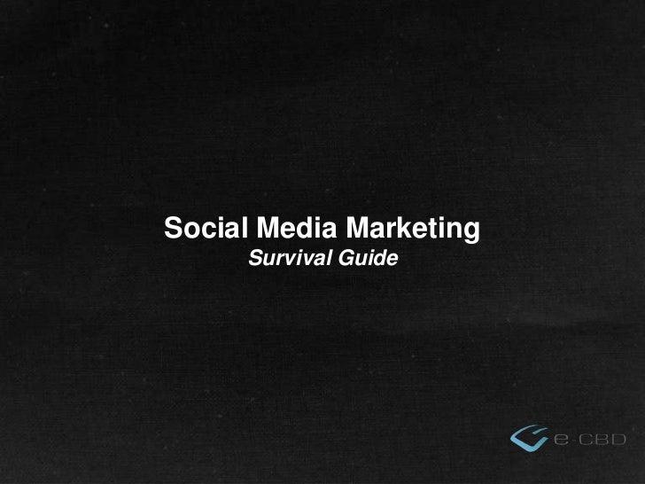 Social media marketing survival guide