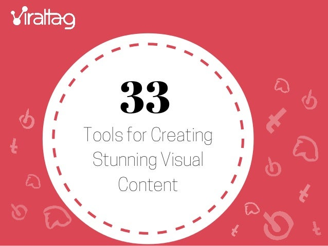 Tools for Creating Stunning Visual Content 33
