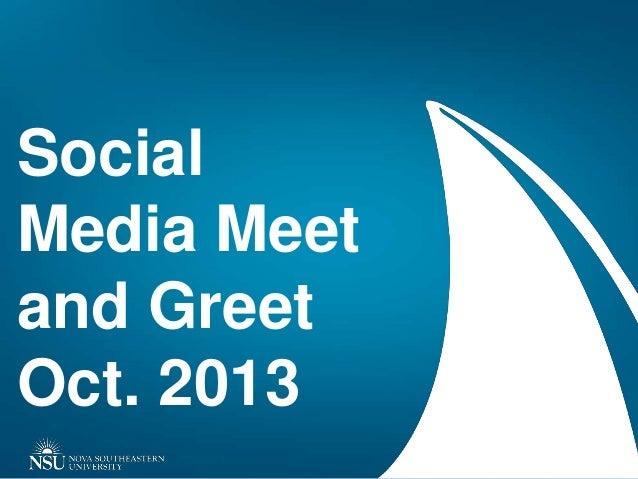 Social Media Meet and Greet Oct. 2013