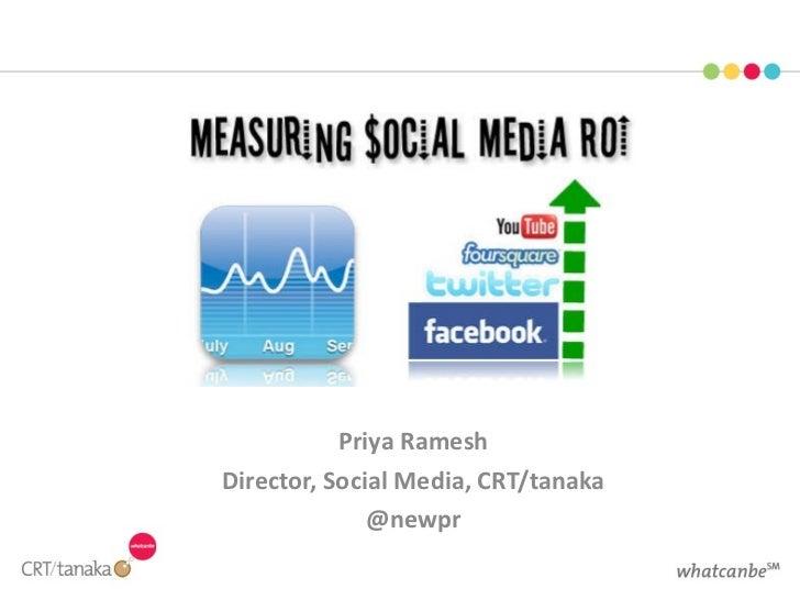 Priya Ramesh Director, Social Media, CRT/tanaka @newpr