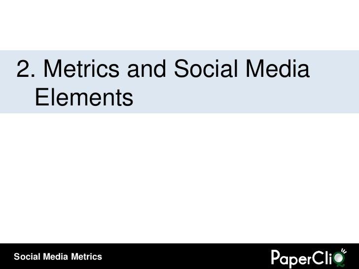 2.  Metrics and Social Media Elements