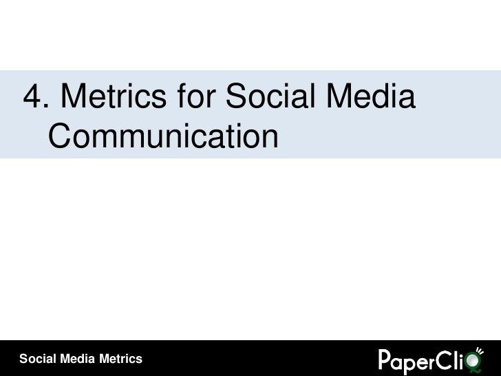 4.  Metrics for Social Media Communication