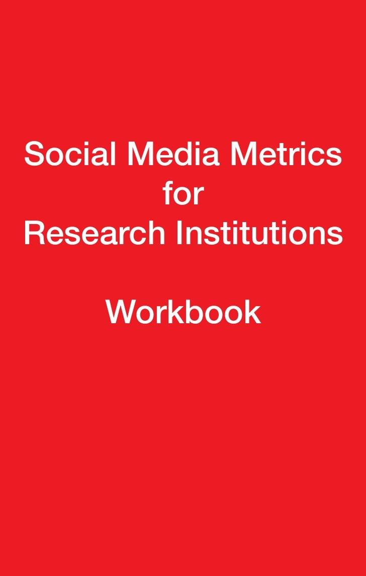Social Media Metrics        forResearch Institutions     Workbook