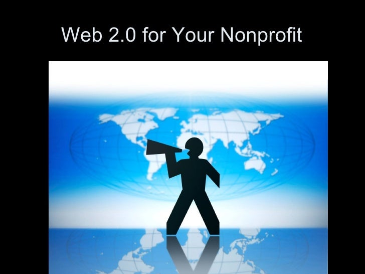 Web 2.0 for Your Nonprofit