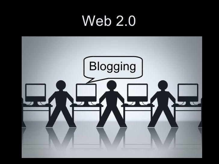 Web 2.0 Blogging