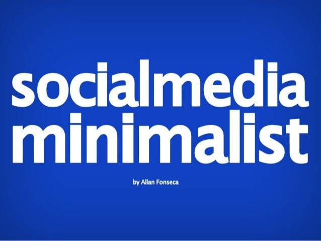 Social Media minimalist