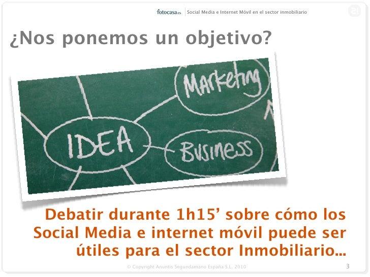 Socialmedia e internet móvil- ¿Cómo puede ayudar al sector inmobiliario? Slide 3