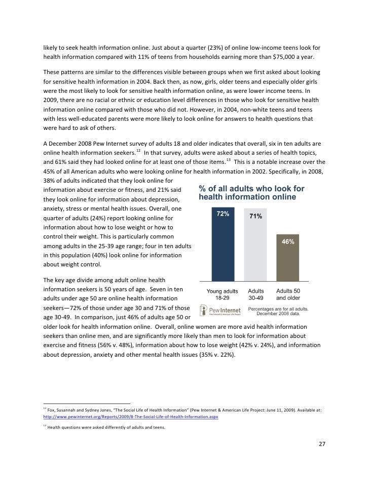 likelytoseekhealthinformationonline.Justaboutaquarter(23%)ofonlinelow‐incometeenslookfor healthinformati...