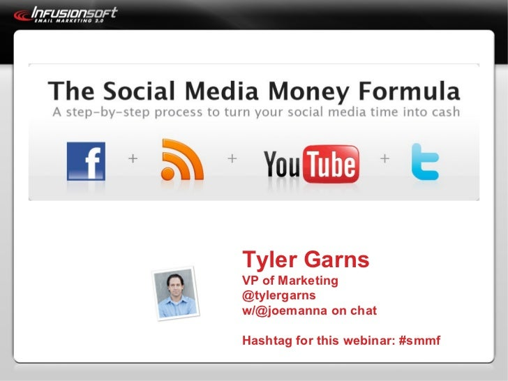 Tyler Garns VP of Marketing @tylergarns w/@joemanna on chat Hashtag for this webinar: #smmf