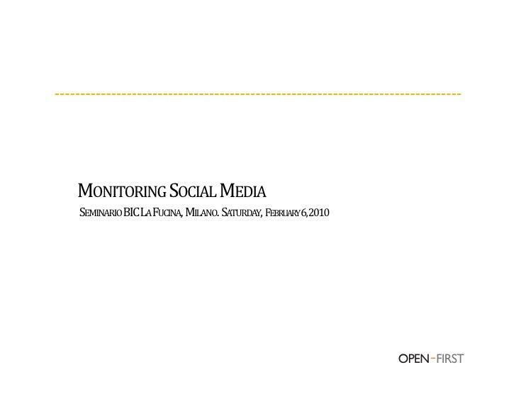 MONITORINGSOCIALMEDIA SEMINARIOBICLAFUCINA,MILANO.SATURDAY,FEBRUARY6,2010