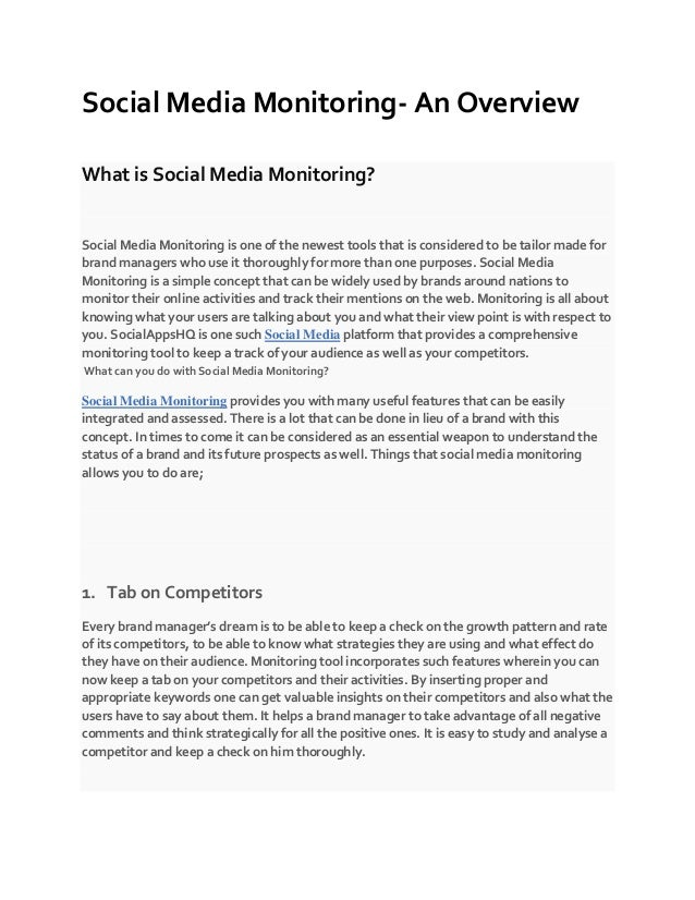 Social Media Monitoring- An Overview What is Social Media Monitoring? Social Media Monitoring is one of the newest tools t...