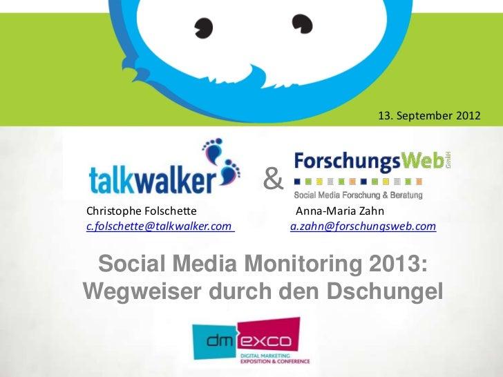 13. September 2012                              &Christophe Folschette              Anna-Maria Zahnc.folschette@talkwalker...