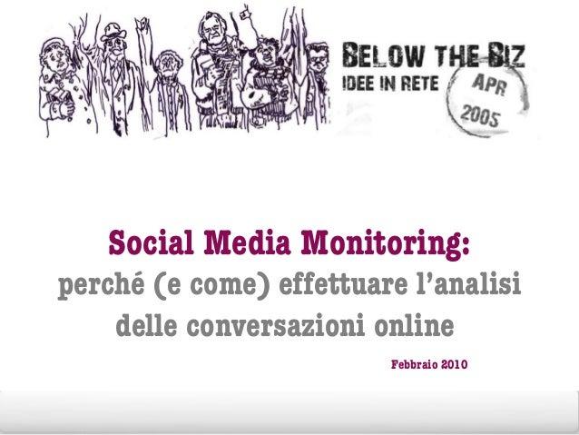 Social Media Monitoring: perché (e come) effettuare l'analisi delle conversazioni online Febbraio 2010