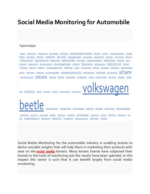 Social Media Monitoring for Automobile Social Media Monitoring for the automobile industry is enabling brands to derive va...