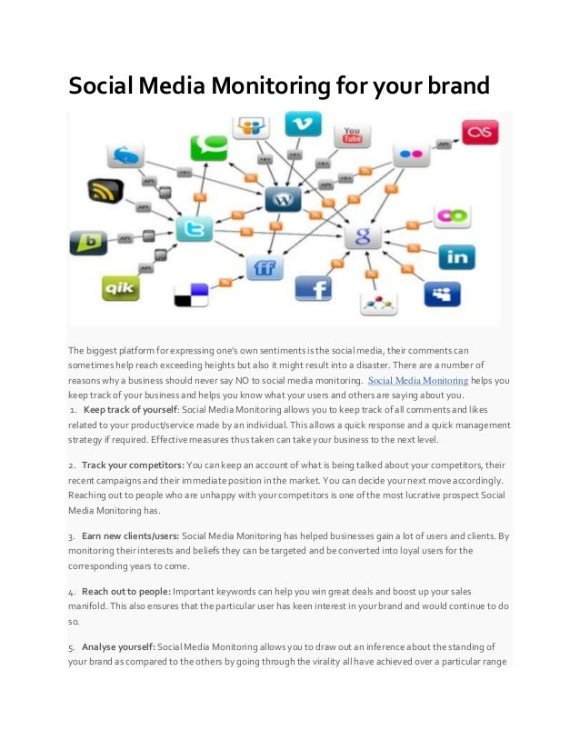 Social Media Monitoring for your brand The biggest platform for expressing one's own sentiments is the social media, their...