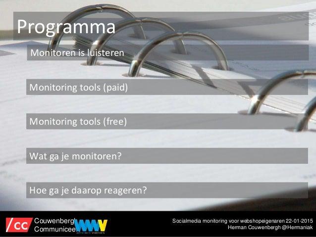 Social media monitoring met gratis tools #wwv15 Slide 3