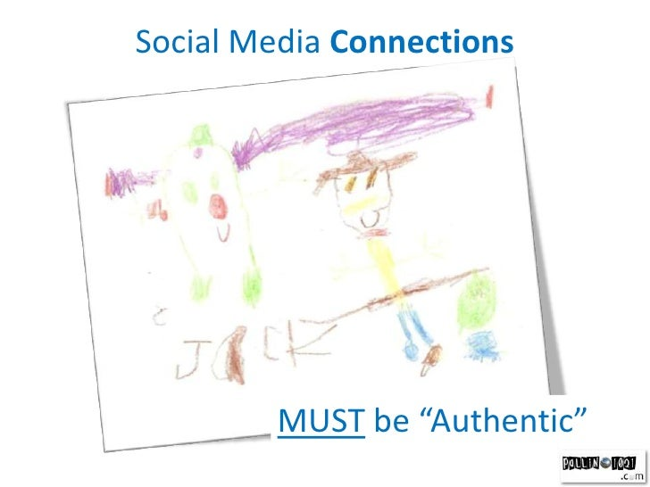 """Social Media Connections<br />MUST be """"Authentic""""<br />"""