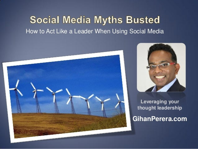 How to Act Like a Leader When Using Social Media                                       Leveraging your                    ...