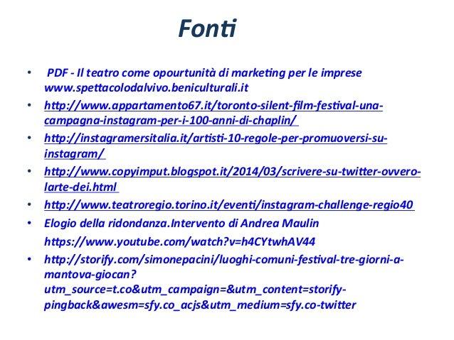 Fon5   •   PDF  -‐  Il  teatro  come  opourtunità  di  marke5ng  per  le  imprese   www.spe=ac...