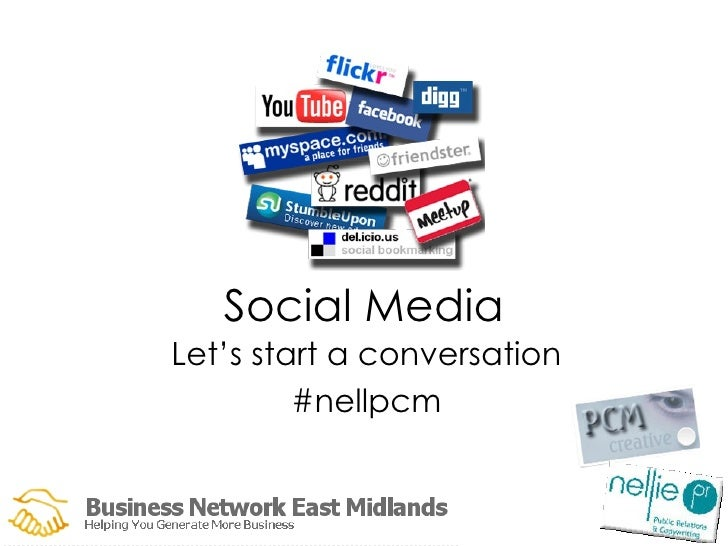 Social Media Let's start a conversation #nellpcm